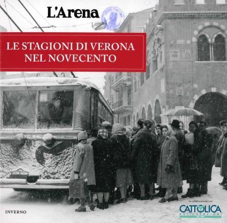 Le stagioni di Verona nel Novecento