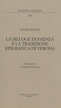 La Silloge di Faenza e la tradizione epigrafica di Verona