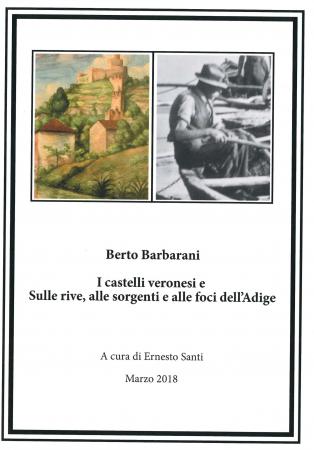 """I castelli veronesi e """"Sulle rive, alle sorgenti e alle foci dell'Adige"""""""