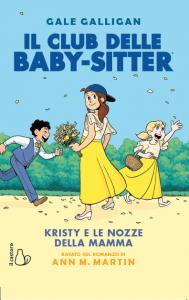 Il club delle baby-sitter. Kristy e le nozze della mamma