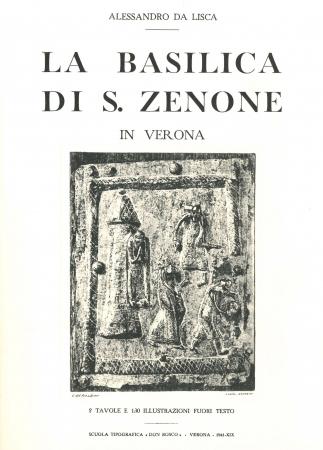 La Basilica di S. Zenone in Verona