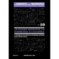 Le figure astratte, la simmetria e l'algebra